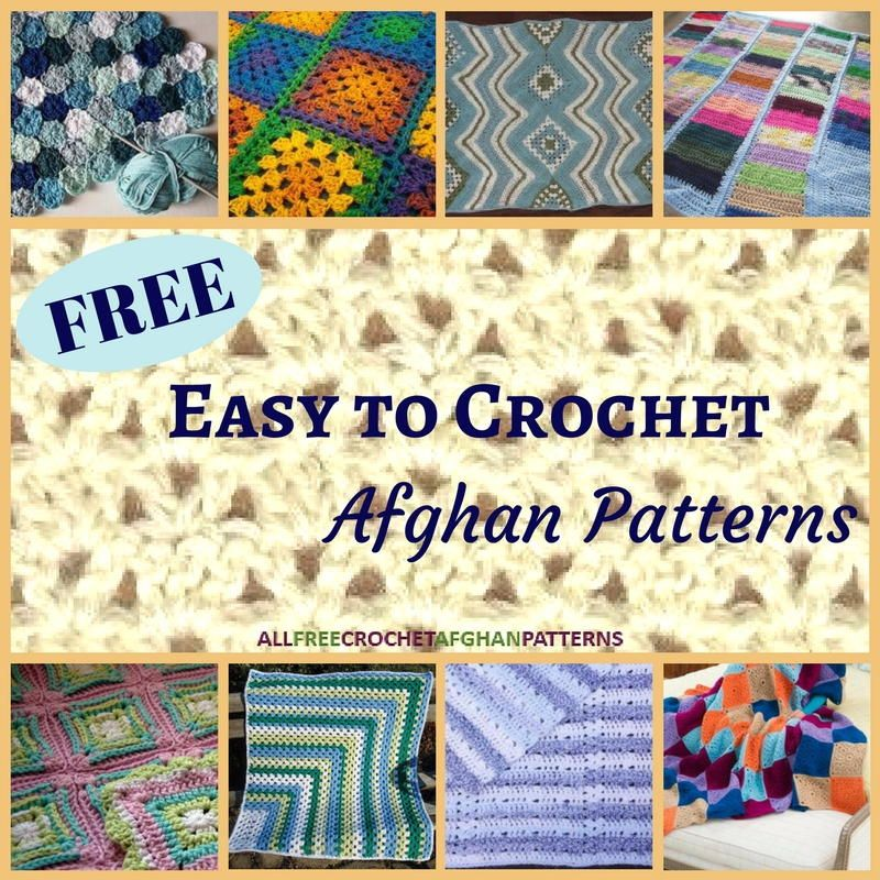 24 Free Easy To Crochet Afghan Patterns Crochet Afghan Patterns