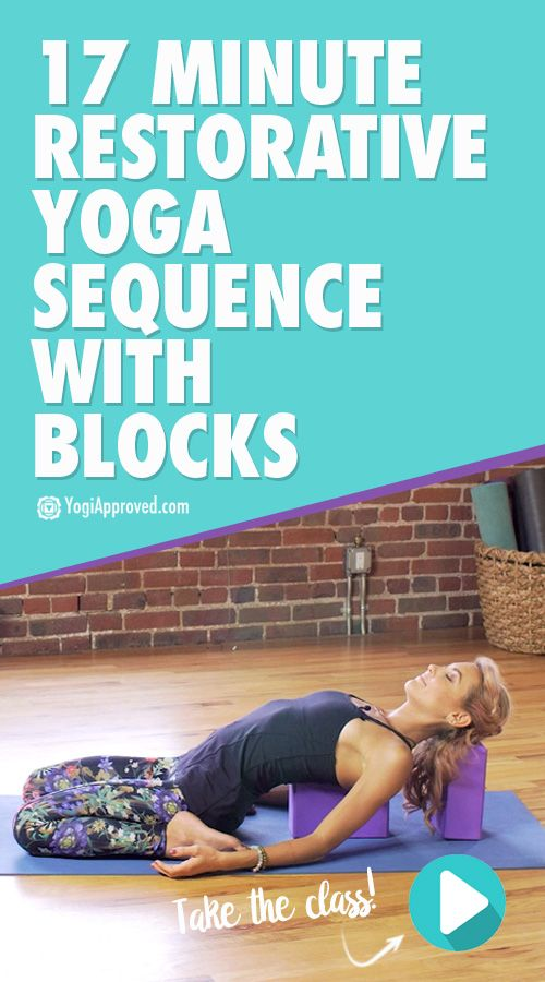 17-Minute Restorative Sequence With Yoga Blocks ...