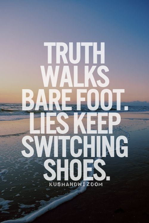 Truth Quote Truth Quotes Inspirational Quotes Pictures Deceived Quotes