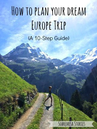 How To Plan Your Dream Europe Trip A Step Guide - Cheap european vacation