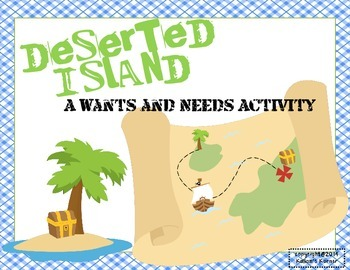 Deserted Island A Needs And Wants Activity Students Are Deserted On An Island And Must Determine If Ob Desert Island Island Survival Social Studies Elementary
