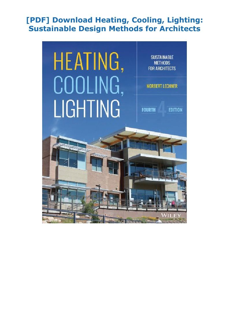 Pdf Download Heating Cooling Lighting Sustainable Design