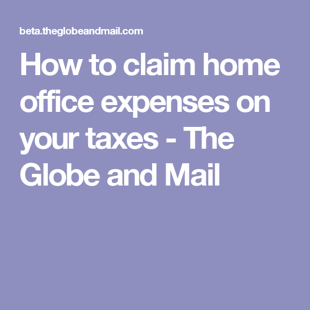 How To Claim Home Office Expenses On Your Taxes