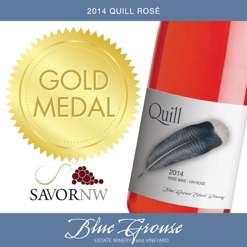 Blue Grouse 2014 Quill Rosé | Gold Medal Winner, Savor NW Wine Awards | bluegrouse.ca