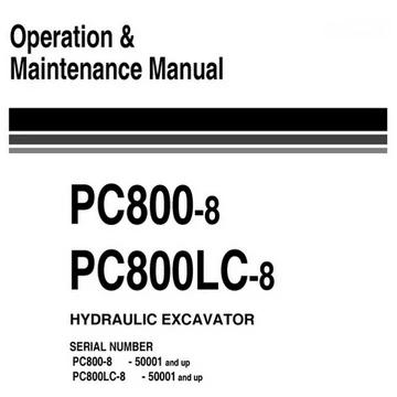Komatsu Pc800 8 Pc800lc 8 Hydraulic Excavator Operation Maintenance Manual 50001 And Up Ueam005400 Operation And Maintenance Air Conditioner Compressor Hydraulic Excavator