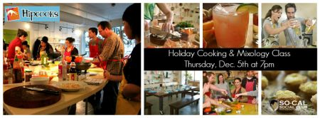 HOLIDAY COOKING & MIXOLOGY CLASS Hosted by SoCal Social Club  TICKETS & INFO www.scscholidaycooking.eventbrite.com  #socalsocialclub #lgbt #gay #lesbian #bi #trans #recreation #holidays #cooking #mixology #lessons #cocktails #hipcooks #foodandwine
