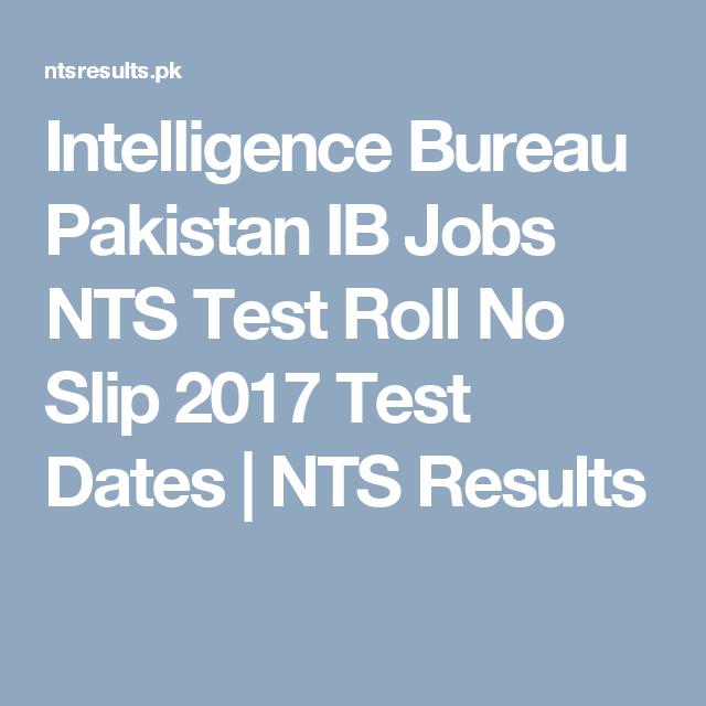 Intelligence Bureau Pakistan IB Jobs NTS Test Roll No Slip