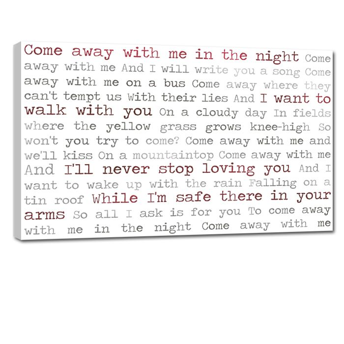 Lyric come away with me lyrics : Come away with me in the night - lyrics to your fav song on canvas ...