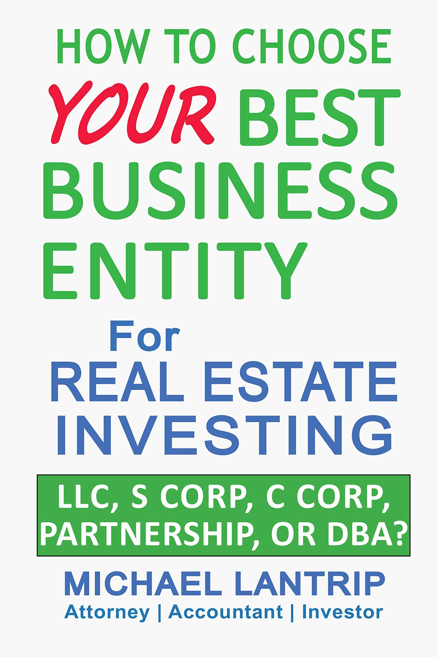 Your Best Business Entity For Real Estate Investing Llc