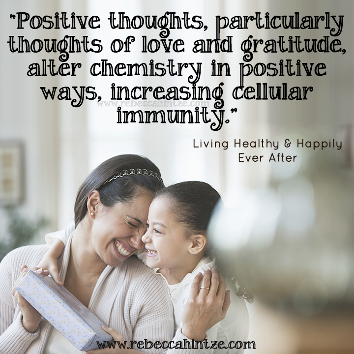 """""""#Positive #thoughts, particularly thoughts of #love and #gratitude, alter #chemistry in positive ways, increasing #cellular #immunity."""" -Living Healthy & Happily Ever After #bookquote #motivationmonday #motivation #motivational  #RebeccaHintze #dōTERRA #wellness"""