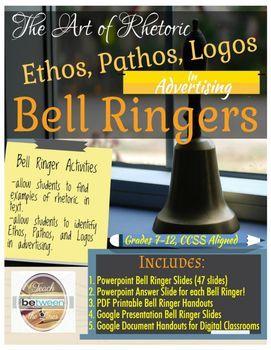 Rhetoric- Ethos/Pathos/Logos Bell Ringer Activities | High
