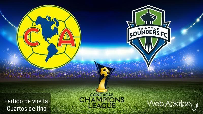 América vs Seattle Sounders en Concachampions ¡En vivo por