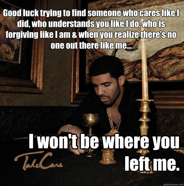 Drake Quotes | Life Quotes| Life Quotes not a pretty pin. Description from pinterest.com. I searched for this on bing.com/images