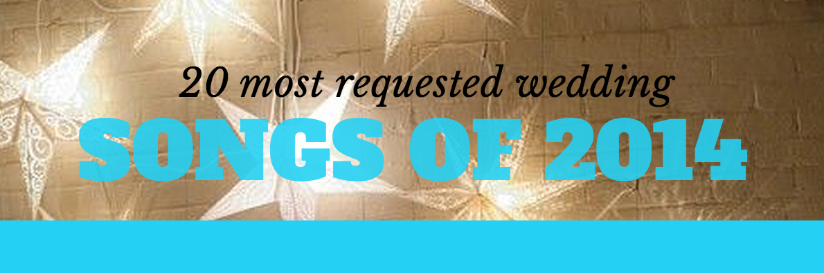 Weddings 20 most requested dance songs of 2014 wedding music check out the 20 most requested dance songs of 2014 as inspiration for your wedding junglespirit Image collections