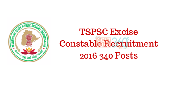TSPSC Excise Constable Recruitment 2016 340 Posts