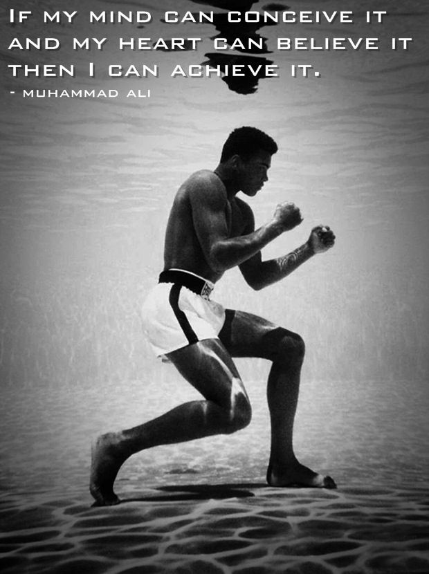 muhammad ali if my mind can conceive it and my heart can believe