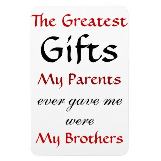Quotes About Brothers Magnet Zazzle Com In 2021 Brother Quotes Little Brother Quotes Sister Quotes