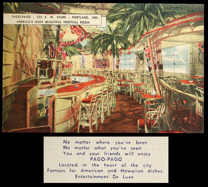 Pago Pago Club 525 SW Stark St., Portland, Ore. 1940s