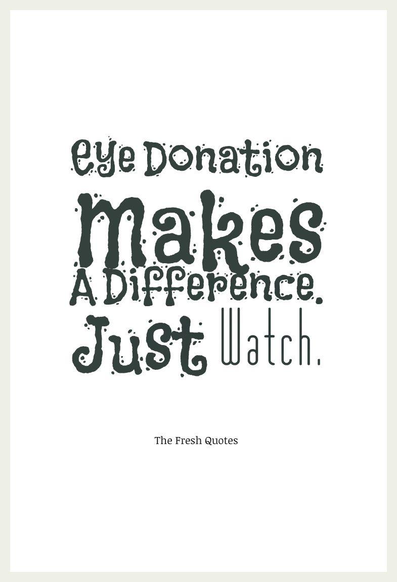 75 Beautiful Eyes Quotes - Donate Eye Slogans | TheFreshQuotes