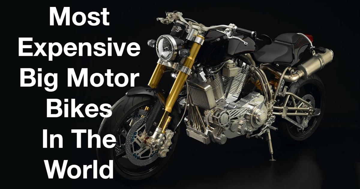 Top 10 Most Expensive Big Motor Bikes In The World Bike Most