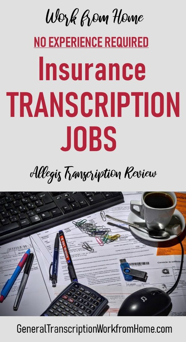 Insurance Transcription Jobs with Allegis - Work from Home ...