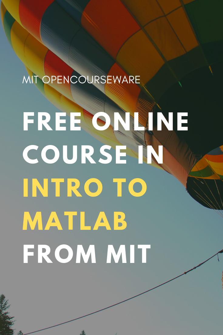 Introduction to MatLab | Free computer science and math courses at MIT |  Resources for teachers