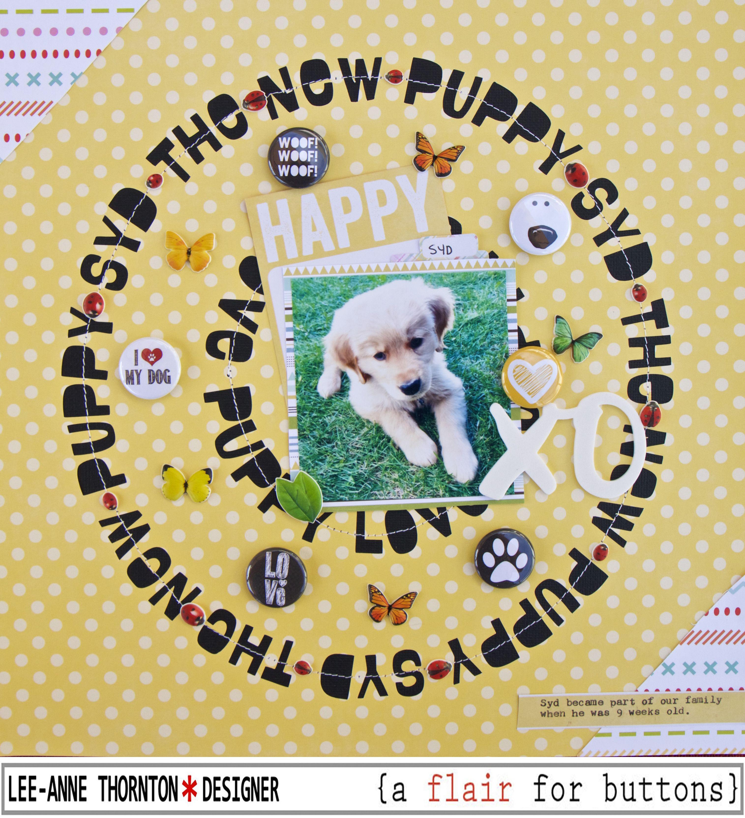 Journey scrapbook ideas - Syd The New Puppy Scrapbook Com