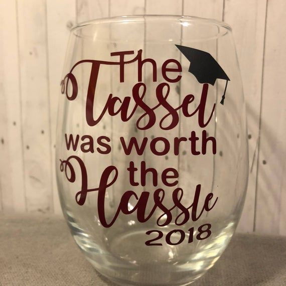 Tassel Hassle Graduation gift | Graduation wine glass | College graduation | gifts for her | class of 2019 tassel hassle glass