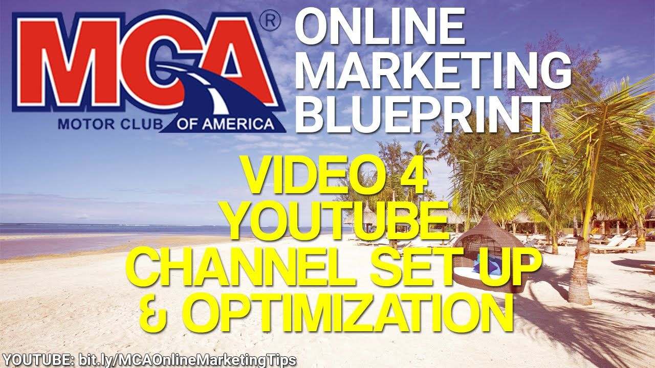 MCA Online Marketing Blueprint 4 - YouTube Channel Set Up & Optimization How To Video  Get your MCA membership here: http://www.ThisCarClubPays.com  Improve your MCA online marketing skills & get a deep & comprehensive understanding of internet marketing here: http://www.YourWay4Success.com  This MCA Online Marketing Blueprint video covers YouTube channel set up & optimization. In this video I walk you through how to set up & optimize your YouTube channel. If you do the set up & optimization…