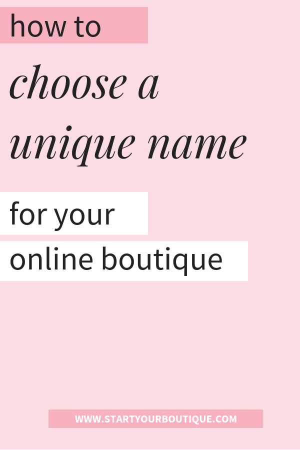 How to Choose a Name for Your Boutique | Boutique names ...