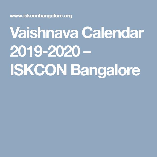 Vaishnava Calendar 2020 Vaishnava Calendar 2019 2020 – ISKCON Bangalore | ibh | Krishna