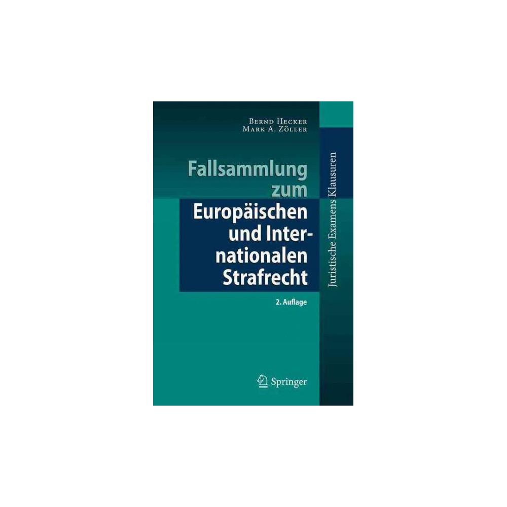 Fallsammlung Zum Europäischen Und Internationalen Strafrecht (Paperback) (Bernd Hecker & Mark A.