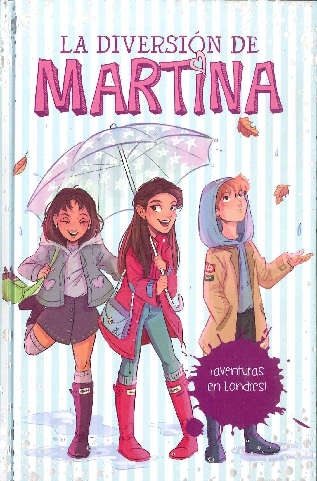 """""""Aventuras en Londres"""" (La diversión de Martina 2). Martina D'"""