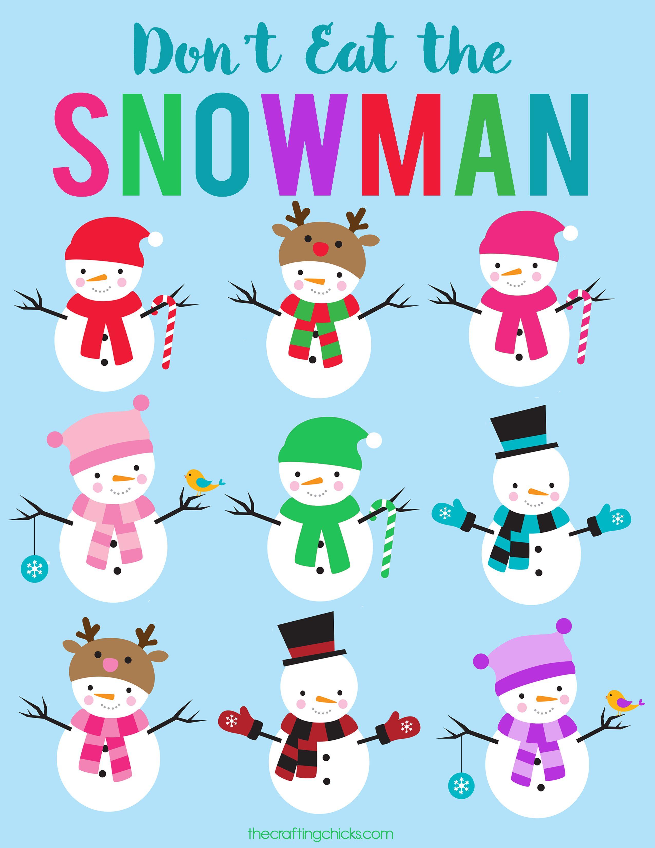 Don T Eat The Snowman Free Printable