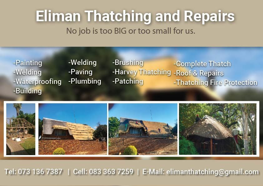 Eliman Thatching And Repairs Gauteng Tel 073 136 7387 Cell 083 363 7259 Email Elimanthatching Gmail Com Roof Repair Fire Protection Repair