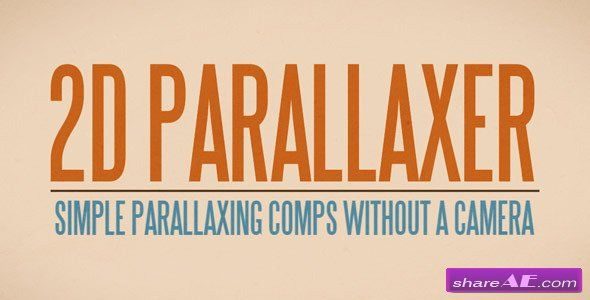 Videohive 2d Parallaxer After Effects Scripts Assets After