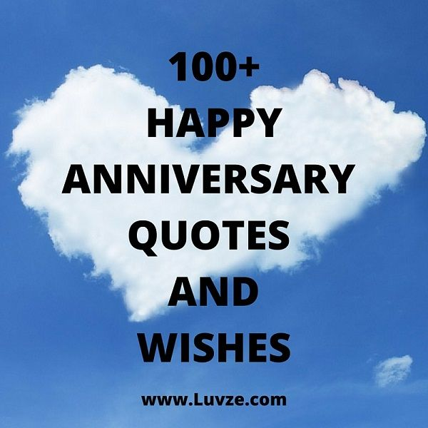 Short Anniversary Quotes: 100+ Happy Anniversary Quotes, Wishes & Messages (WITH