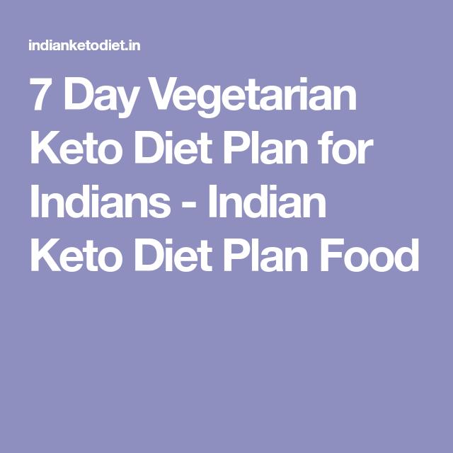 7 Day Keto Diet Plan Indian