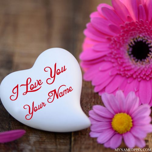 Write Name On I Love You Note Image Dp Cute Love Wallpapers I