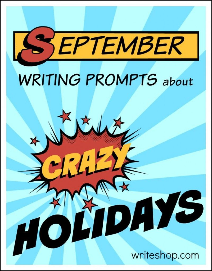 september writing prompts about crazy holidays writing
