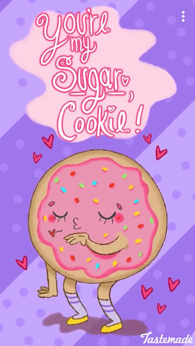 Youre My Sugar Cookie Punny Funny Food Puns Funny Puns