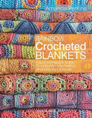 Rainbow Crocheted Blankets Book My Old Soul 3 Pinterest