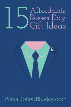 15 Affordable Bosses Day Gift Ideas - Polka Dotted Blue Jay
