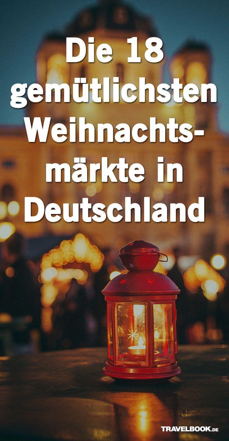 Die 18 kuscheligsten Weihnachtsmärkte in Deutschland
