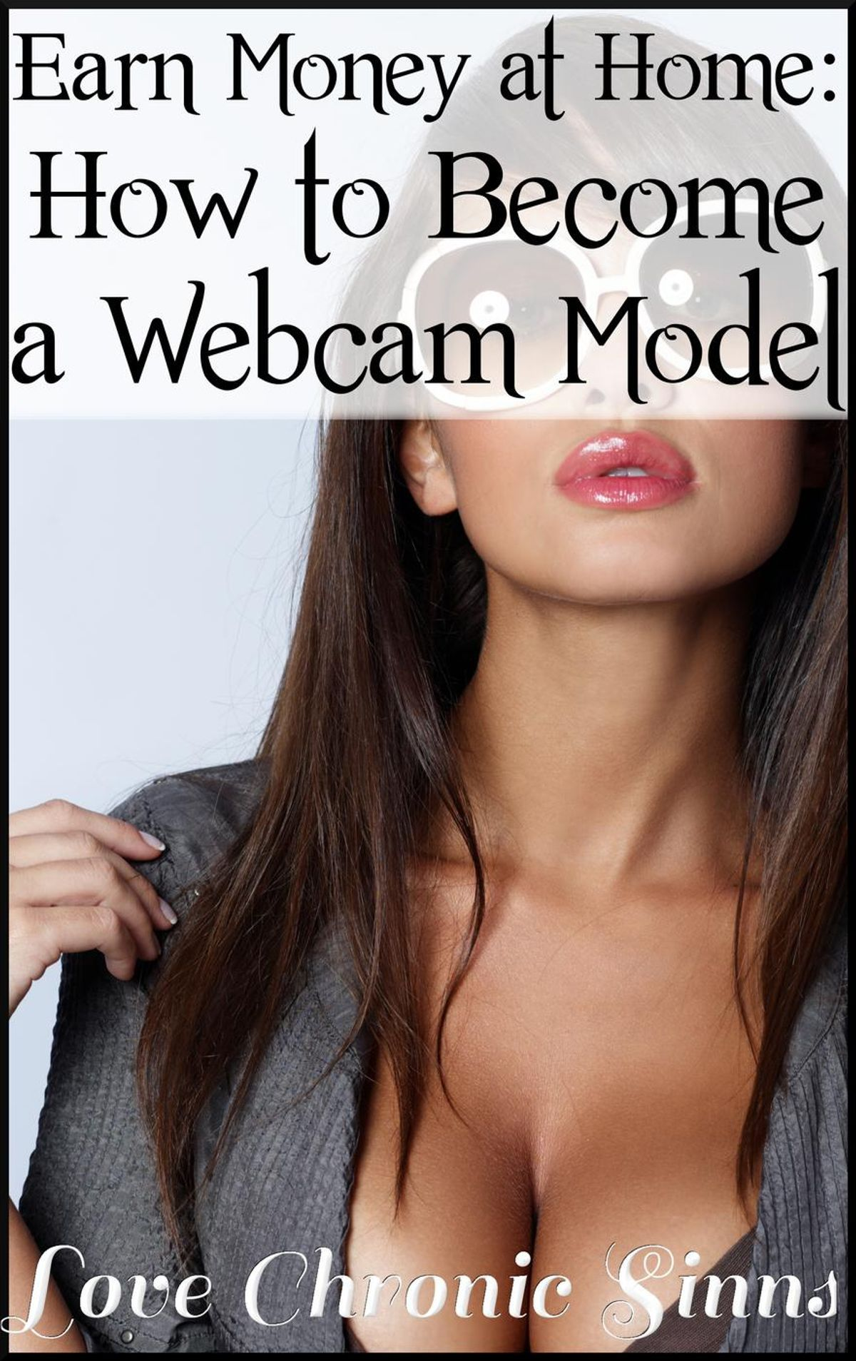 How To Make Money Doing Webcam Shows
