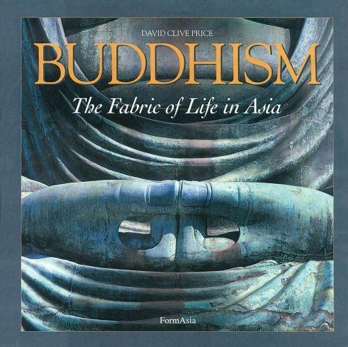 BUDDHISM The Fabric of Life in Asia by David Clive Price https://www.amazon.com/dp/9627283975/ref=cm_sw_r_pi_dp_x_13sbybEX4X8Q7