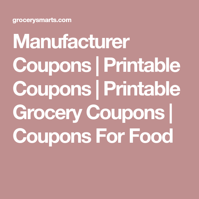 manufacturer coupons printable coupons printable grocery coupons coupons for food