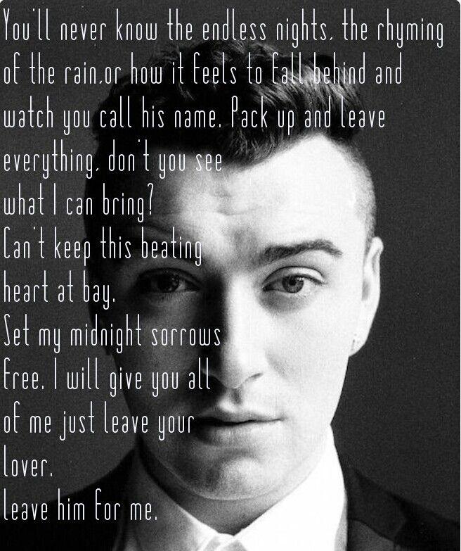 Lyric lover lover lover lyrics : Sam Smith: Leave Your Lover - fray | Relatable Phrases | Pinterest ...