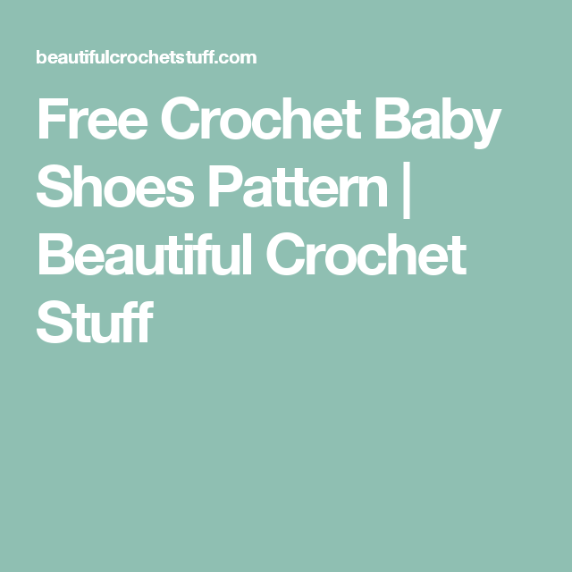 Free Crochet Baby Shoes Pattern | Beautiful Crochet Stuff | baby ...