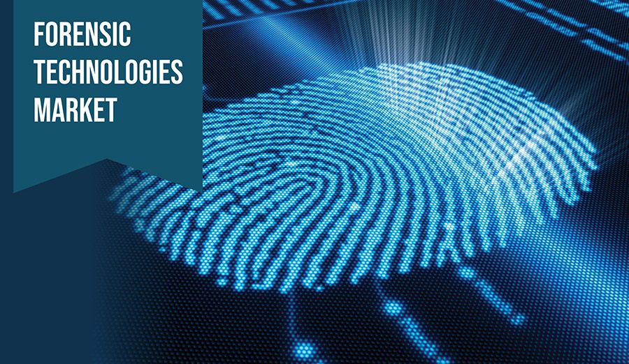 Forensic Technology Market Trends And Forecast To 2024 Forensics Teaching Biology Life Science